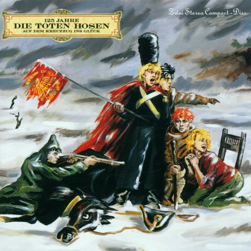 Die Toten Hosen - Auf dem Kreuzzug Ins Glück - Zortam Music