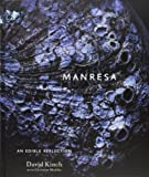 Manresa: An Edible Reflection