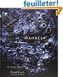 Manresa: An Edible Reflection.