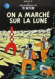 On a Marche Sur La Lune / Destination Moon Herge