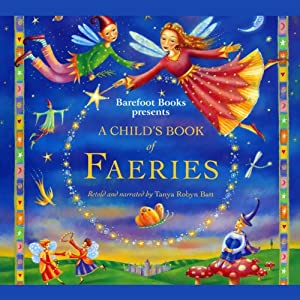 A Child's Book of Faeries Audiobook