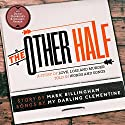 The Other Half Audiobook by Mark Billingham, My Darling Clementine Narrated by Mark Billingham, My Darling Clementine