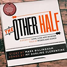 The Other Half (       UNABRIDGED) by Mark Billingham, My Darling Clementine Narrated by Mark Billingham, My Darling Clementine