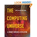 The Computing Universe: A Journey through a Revolution