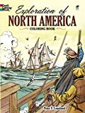 Exploration of North America Coloring Book (Dover History Coloring Book) (0486271234) by Copeland, Peter F.
