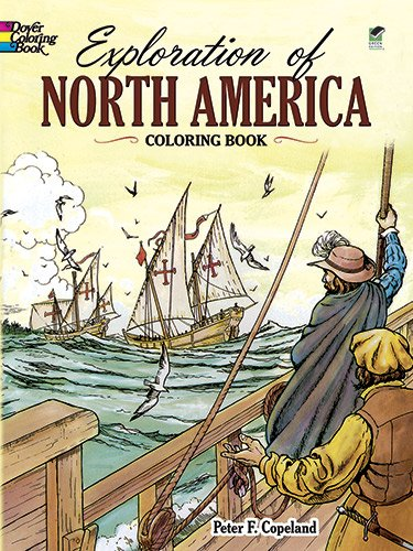 Exploration of North America Coloring Book (Dover History Coloring Book), Buch