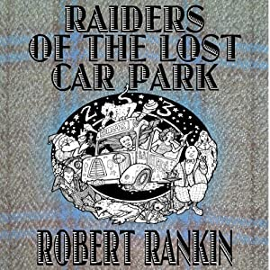 Raiders of the Lost Car Park Audiobook