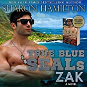 True Blue SEALs: Zak | Sharon Hamilton