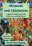 Shamans and Charlatans: A Spiritual Q...
