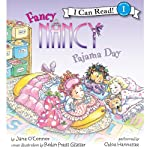 Fancy Nancy: Pajama Day (       UNABRIDGED) by Jane O'Connor, Robin Preiss Glasser Narrated by Chloe Hennessee