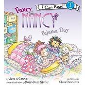 Fancy Nancy: Pajama Day | Jane O'Connor, Robin Preiss Glasser
