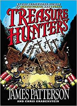 Treasure Hunters by James Patterson and Chris Grabenstein