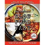 Bob Warden's Slow Food Fast ~ Bob Warden