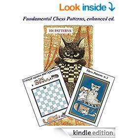 Fundamental Chess Patterns, full version: 101 PATTERNS