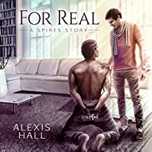 For Real (       UNABRIDGED) by Alexis Hall Narrated by Bruce Cullen