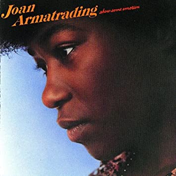 Joan Armatrading - Show some Emotion (1977)