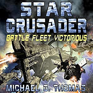 Star Crusader: Battle Fleet Victorious Audiobook
