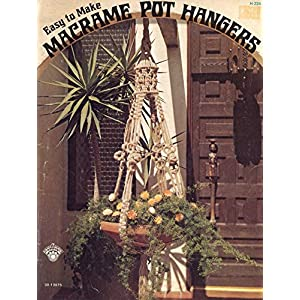 Easy to Make Macrame Pot / Plant Hangers