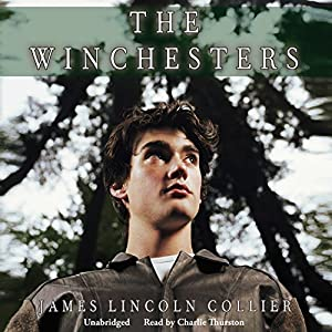 The Winchesters | [James Lincoln Collier]