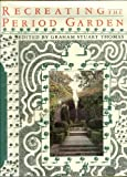 img - for Recreating the Period Garden book / textbook / text book