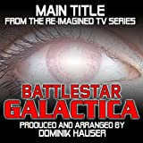 Battlestar Galactica (Main Title from the Re-Imagined Series)