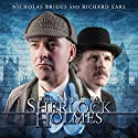 Sherlock Holmes - The Ordeals of Sherlock Holmes (       UNABRIDGED) by Jonathan Barnes Narrated by Nicholas Briggs, Richard Earl