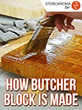 How Butcher Block Cutting Boards are Made