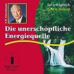 Die unerschöpfliche Energiequelle | Nikolaus B. Enkelmann