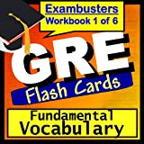 GRE Test Prep Essential Vocabulary Review Flashcards--GRE Study Guide Book 1 (Exambusters GRE Study Guide) ~ GRE Exambusters