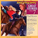 Great Stories Volume 7 (Dramatized) |  Your Story Hour