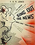 1938 - Chappell & Co Inc - Sheet Music - F.D.R. Jones - Written by Harold J. Rome - New Revue : Sing Out The News - OOP - Like New - Rare - Collectible