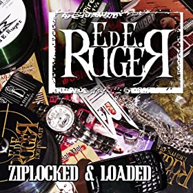 Ziplocked & Loaded [Explicit]