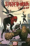 img - for Superior Spider-Man Team-Up Volume 2: Superior Six (Marvel Now) book / textbook / text book