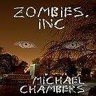Zombies, Inc Hörbuch von Michael Chambers Gesprochen von: Michelle Marie