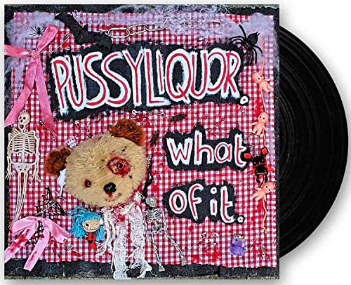 Vinilo : Pussyliquor - What Of It (United Kingdom - Import)