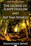 The Legend of Sleepy Hollow and Rip Van Winkle (Classic Illustrated Edition) (English Edition)