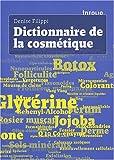 Dictionnaire de la cosmétique