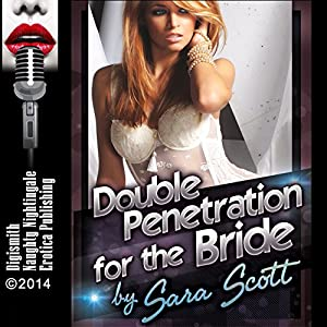 Double Penetration for the Bride Audiobook