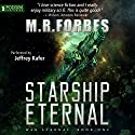 Starship Eternal: War Eternal, Book 1 (       UNABRIDGED) by M.R. Forbes Narrated by Jeffrey Kafer