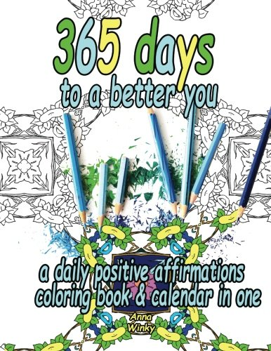 365 Days to a Better You: A Daily Positive Affirmations Coloring Book & Calendar in One (Daily Calendar Positive compare prices)