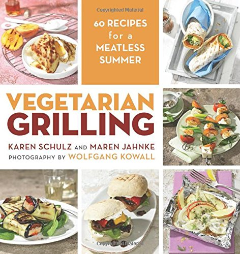 Vegetarian Grilling: 60 Recipes for a Meatless Summer (Wood Smoker Cook Books compare prices)