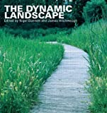 img - for The Dynamic Landscape: Design, Ecology and Management of Naturalistic Urban Planting (2004-09-03) book / textbook / text book