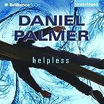 Helpless | Daniel Palmer