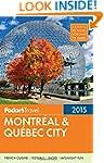 Fodor's Montreal & Quebec City 2015