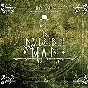 The Invisible Man Hörbuch von H.G. Wells Gesprochen von: John Banks