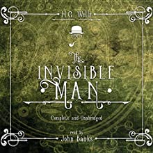 The Invisible Man | Livre audio Auteur(s) : H.G. Wells Narrateur(s) : John Banks