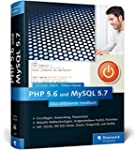 PHP 5.6 und MySQL 5.7: Das umfassende...