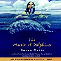 The Music of Dolphins (       UNABRIDGED) by Karen Hesse Narrated by Michele McHall