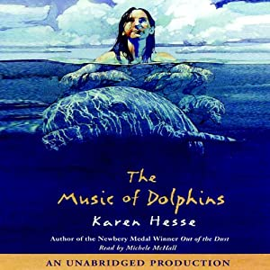 The Music of Dolphins | [Karen Hesse]