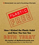Plastic-Free: How I Kicked the Plasti...